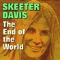 Album The end of the world de Skeeter Davis