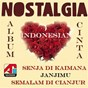 Compilation Album cinta nostalgia indonesia avec Annie / Johan Untung / Rudiath Rb / Rachmat Kartolo / Nova...