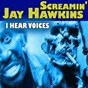 Album I hear voices (I put a spell on you, total 37 hits and tracks) de Screamin' Jay Hawkins