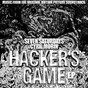 Album Hacker's game (original motion picture soundtrack) de Cyril Morin / Seven Saturdays