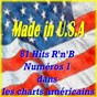 """Compilation Made in u.S.a (81 hits R'n'B numéros 1 dans les charts américains) avec Rose Royce / The Coasters """"The Robins"""" / Danny & the Juniors / The Platters / Price Lloyd..."""