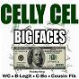 Album Big faces de Celly Cel