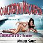 Album Chacarron macarron: tribute to el mudo (latino version) de Miguel Sanz