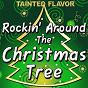 Album Rockin' around the christmas tree de Tainted Flavor