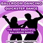 Album Ballroom dancing: quickstep dance (the most beautiful ballroom dance) de Cantovano & His Orchestra