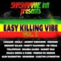 Compilation Easy killing vibe, vol. 2 (shashamane intl presents) avec Candyman / Shabba Ranks / Chaka Demus / Pliers / Mr Vegas...