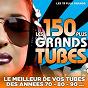Compilation Les 150 plus grands tubes (les 15 plus grands) (le meilleur de vos tubes des années 70 - 80 - 90) avec Playahitty / Opus Trio / Irène Cara / Murray Head / David Christie...