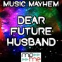 Album Dear future husband - tribute to meghan trainor de Music Mayhem