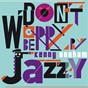 Album Don't worry be jazzy by kenny dorham de Kenny Dorham
