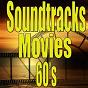 Compilation Soundtracks movies 60's avec Teicher / Alfred Newman / Ferrante / Mantovani & His Orchestra / Ray Ellis...