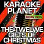 Album The twelve gifts of christmas (karaoke version) (originally performed by allan sherman) de A-Type Player