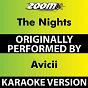 Album The Nights (Karaoke Version) (Originally Performed By Avicii) de Zoom Karaoke