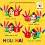 Album Holi hai de Shibani Kashyap / Vikas Bhalla