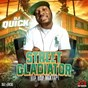 Album Street gladiator (hip hop mixtape) de DJ Quick