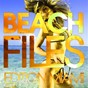 Compilation Beach Files - Edition Miami avec Da Rich / Keith Anderson / Cosmic City / Stephane Rouge / Marcus Goldfinger...