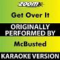 Album Get Over It (Karaoke Version) (Originally Performed By McBusted) de Zoom Karaoke