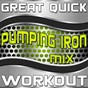 "Album Great quick workout (pumping iron MIX) de Great ""O"" Music Workout"