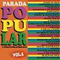 Compilation Parada popular, vol. 5 avec Noite Ilustrada / Fernando Luiz / Fabiana / Adriano / Pinto & Rouxinol...
