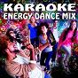 Compilation Karaoke Energy Dance Mix avec Travis Kruz / Damien Roy / Gasparo Lino / Meli Maria / Kynda Smith...