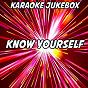 Album Know yourself (karaoke version) (originally performed by drake) de Karaoke Jukebox