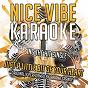 Album Just a little bit of your heart (originally performed by ariana grande) (karaoke version) de Nice Vibe