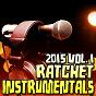Album Ratchet instrumentals 2015, vol. 1 de Ratchet Instrumentals