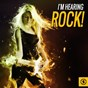 Compilation I'm hearing rock! avec The Hunters / Wanda Jackson / Peter Posa / Les Mustangs / The Scorpions...