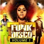 Compilation Funk et disco, vol. 1 avec Brother Johnson / Intro / Jocelyn Brown / Fat Larry's Band / Jérome Prister...