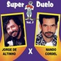 Album Super duelo, vol. 7 de Jorge de Altinho / Nando Cordel