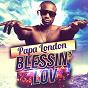 Album Blessin' lov de Papa London
