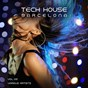 Compilation Tech house barcelona, vol. 02 avec Orange Grooves / Elios Key / Cristian Matrix / Frank Ortega / City Beats...