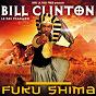Album Fuku shima (le roi pharaon) de Bill Clinton