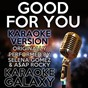 Album Good for you (karaoke version) (originally performed by selena gomez & a$ap rocky) de Karaoke Galaxy