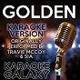 Album Golden (karaoke version) (originally performed by travie mccoy & sia) de Karaoke Galaxy