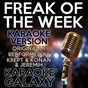 Album Freak of the week (karaoke version) (originally performed by krept & konan & jeremih) de Karaoke Galaxy