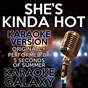 Album She's kinda hot (karaoke version) (originally performed by 5 seconds of summer) de Karaoke Galaxy