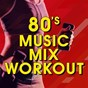 "Album 80's music MIX workout de Great ""O"" Music Workout"