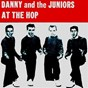 Album At the Hop de Danny & the Juniors