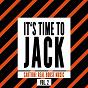 Compilation It's time to jack, vol. 2 (caution: real house music) avec Tony Laverne / Tony Rojal / Martin Morgan / Jeff Carlton / Amanda Lovers...