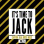 Compilation It's time to jack, vol. 5 (caution: real house music) avec Blue Type / Jason Adams / Matthew Knight / House of the Future / Felipe Turner...