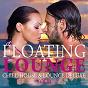 Compilation Floating lounge - chill house & lounge deluxe, vol. 4 avec Jason Torres / Jason Morris / Julian Cruze / Peter Cox / Connor Sullivan...