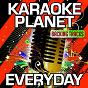 Album Everyday (karaoke version) (originally performed by a$ap rocky, rod stewart, miguel & mark ronson) de A-Type Player