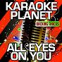 Album All eyes on you (karaoke version) (originally performed by meek mill, nicki minaj & chris brown) de A-Type Player