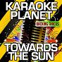 Album Towards the sun (karaoke version) (originally performed by rihanna) de A-Type Player