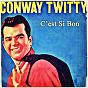 Album C'est si bon de Conway Twitty