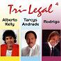 Album Tri legal, vol. 4 de Tarcys Andrade / Alberto Kelly / Joachin Rodrigo