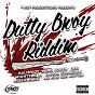 Compilation Dutty bwoy riddim avec Mighty Ki La / Kalibwoy / King Youth / Missié Kako / Massa Guardian...