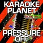 Album Pressure off (karaoke version) (originally performed by duran duran & janelle monáe & nile rodgers) de A-Type Player
