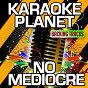 Album No mediocre (karaoke version) (originally performed by t.i. & iggy azalea) de A-Type Player