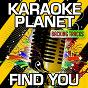 Album Find you (karaoke version) (originally performed by zedd & matthew koma & miriam bryant) de A-Type Player
